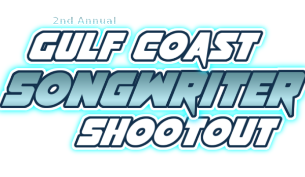 Attention Songwriters: 2nd Annual Gulf Coast Songwriter Shootout Announced